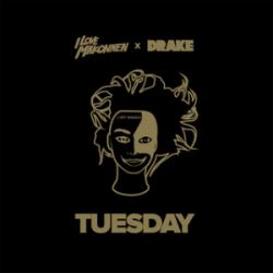 ILoveMakonnen_-_Tuesday_(feat._Drake)_(Official_Single_Cover)