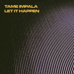 tame-impala_let-it-happen-640x640