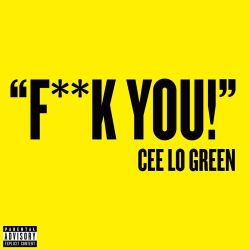1200px-Cee_Lo_Green_-_Fuck_you!
