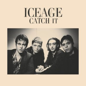 Iceage_Catch It