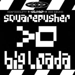 Squarepusher.bigloada