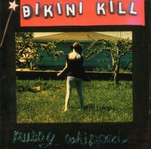 Bikini-Kill-Pussy-Whipped-640x635
