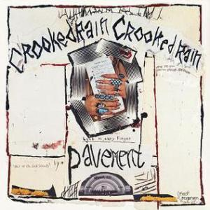 Pavement_Crooked_Rain