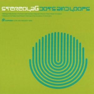 stereolab_dotsandloops