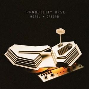Arctic Monkeys- Tranquility Base Hotel and Casino