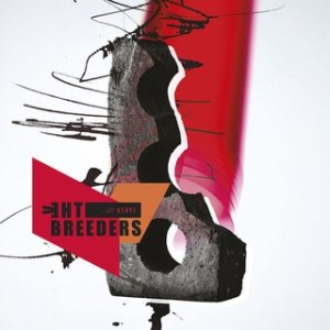 The Breeders_All Nerve