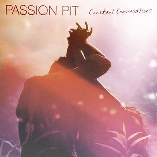 Passion_Pit_Constant_Conversations