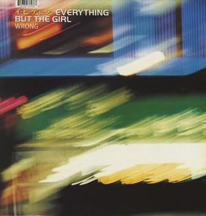 EVERYTHING_BUT_THE_GIRL_WRONG-188465