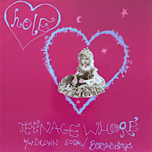 Hole_-_Teenage_Whore_single_cover