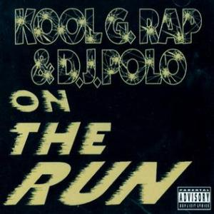 Kool_G_Rap_&_DJ_Polo_-_On_the_Run
