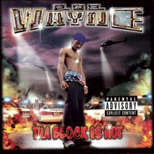 Lil-Wayne-Tha-Block-Is-Hot-1572547605-640x640