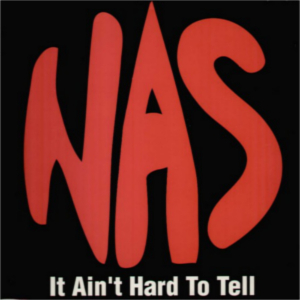 Nas_-_It_Ain't_Hard_to_Tell