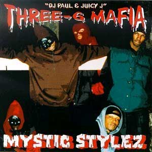 Three_6_Mafia_-_Mystic_Stylez