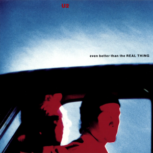 U2_Even_Better_Than_the_Real_Thing