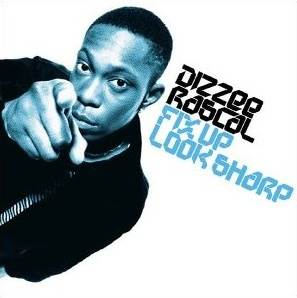 Dizzee_Rascal_-_Fix_Up,_Look_Sharp