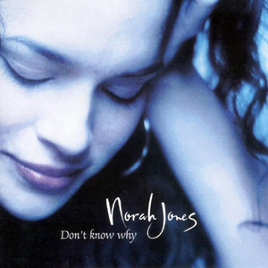 Don't_Know_Why_(Norah_Jones_single_-_cover_art)