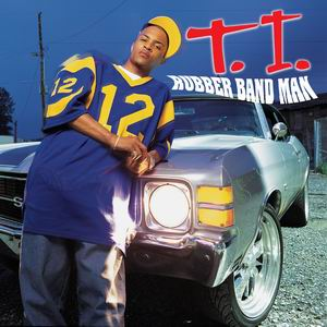 T.I._-_Rubberband_Man