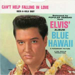 Can't_Help_Falling_in_Love_by_Elvis_Presley_US_picture_sleeve