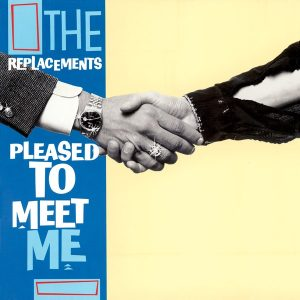 Pleased to Meet Me_the replacements